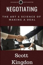 Negotiating: The Art and Science of Making a Deal Paperback